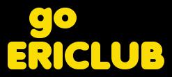 go ERICLUB